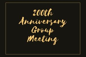 200th Anniversary Group Meeting